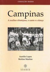Campinas – A mulher ribatejana, o canto e a dança