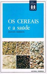 Os cereais e a saúde