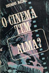 O cinema tem alma