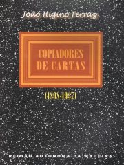 João Higino Ferraz – Copiadores de Cartas (1898-1937)