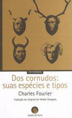 Dos Cornudos: Suas Espécies e Tipos