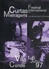 Festival Internacional de Curtas Metragens – Vila do Conde 1 a 6 Julho 97