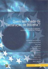 """Quem tem medo da """"Declaração de Bolonha""""? – A """"Declaração de Bolonha"""" e o ensino Superior em Portugal"""