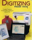 Digitizing made easy – Create Custom Embroidery Designs Like a Pro
