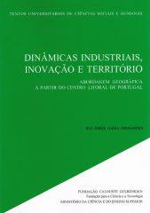 Dinâmicas Industriais Inovação e Território – Abordagem Geográfica a Partir do Centro Litoral