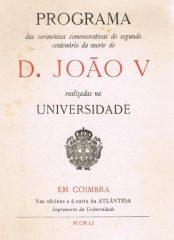 Programa das cerimónias comemorativas do segundo centenário da morte de D.João V realizado na Universidade de Coimbra