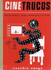 Cine Trucos – Efectis Especiales, Consejos prácticos para 8,9,5 y 16mm