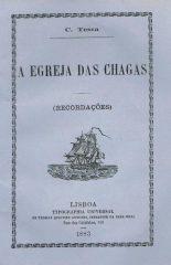 A Egreja das Chagas – (Recordações)