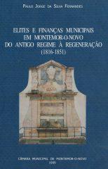 Elites e finanças municipais em Montemor-O-Novo do antigo regime à regeneração (1816-1851)