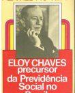 Eloy Chaves precursor da Previdência Social no Brasil