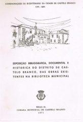 Exposição bibliográfica, documental e histórica do distrito de Castelo Branco, das obras existentes na biblioteca municipal