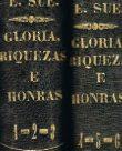 Gloria, Riquezas e Honras ou Gilberto e Gilberta