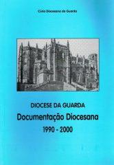 Diocese da Guarda Documentação Diocesana 1990 – 2000