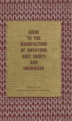 Guide ro the manufacture of sweaters, knit shirts and swimwear