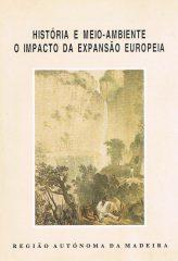 História e Meio-Ambiente o Impacto da Expansão Europeia