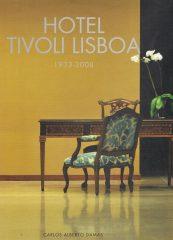 Hotel Tivoli Lisboa 1933-2008