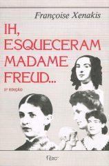Ih, Esqueceram Madame Freud