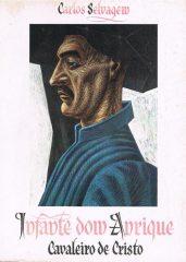 Infante Dom Henrique Cavaleiro de Cristo
