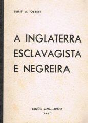 A Inglaterra Esclavagista e Negreira