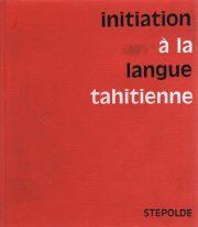 Initiation à la langue tahitienne