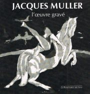 Jacques Muller l'oeuvre gravé