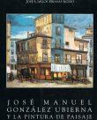 José Manuel Gonzáles Ubierna Y La Pintura de Paisage Urbano de Salamanca