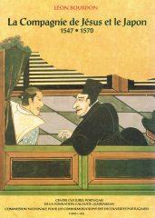 Le Compagnie de Jésus et le Japon 1547-1570