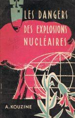 Les Dangers des Explosions Nucléaires