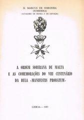 A Ordem Soberana de Malta e as Comemorações do VIII Centenário da Bula <Manifestis Probatum>