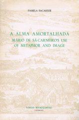 A Alma Amortalhada Mário de Sá-Carneiro Use Of Metaphor And Image