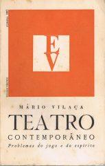 Teatro Contemporâneo Problema do Jogo e do Espirito