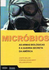 Micróbios as armas biológicas e a guerra secreta da América