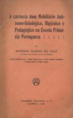 A carência dum mobiliário anátomo-fisiológico, higiénico e pedagógico na escola primária portuguesa