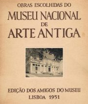 Obras escolhidas do Museu Nacional dfe Arte Antiga