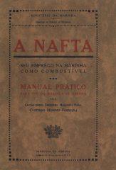A Nafta – Seu emprego na marinha como combustível – Manual Prático para uso da Marinha de Guerra