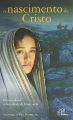 O Nascimento de Cristo Contemplando a caminhada de Maria na fé