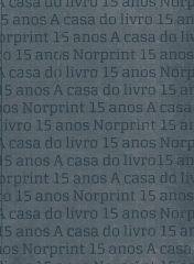 A CASA DO LIVRO 15 ANOS NORPRINT