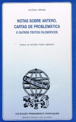 Notas sobre Antero, cartas de problemática e outros textos filosóficos