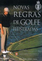 Novas regras de golfe ilustradas – Regras 2000-2004