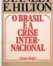 O Brasil e a crise internacional 1930-1945