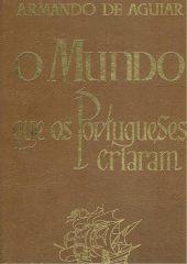 O mundo que os Portugueses criaram