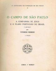 O Campo de São Paulo a Companhia de Jesus e o Plano Português do Brasil (1528-1563)