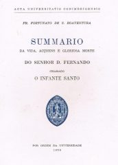 Da Vida, Acçoens e Gloriosa Morte do Senhor D.Fernando Chamado Infante Santo