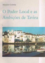 O Poder Local e as Ambições de Tavira