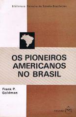 Os Pioneiros Americanos no Brasil