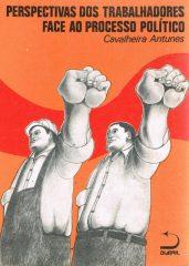 Perspectivas dos trabalhadores face ao processo político
