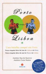 Porto versus Lisboa – Uma batalha campal em livro