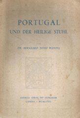 Portugal Und Der Heilige Stuhl – Das Portugiesische Konkordats-Und Missionsrecht