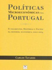 Políticas Microeconómicas para Portugal – Fundamentos, Histórias e Factos da Reforma Económica 2002-2004
