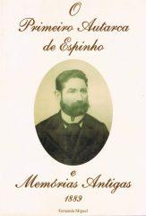 O Primeiro Autarca de Espinho e Memórias Antigas 1889